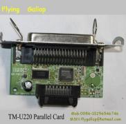 FG  Pos Printer  TM-U220 Parallel Card Manufacturer