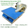 3025 Digital Foil Stamping Printer, Hot Stamping Machine, Foil Printing Machine